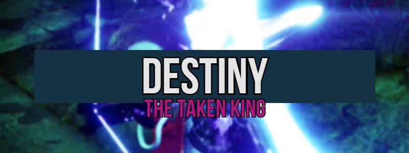 Destiny: The Taken King –Refreshing
