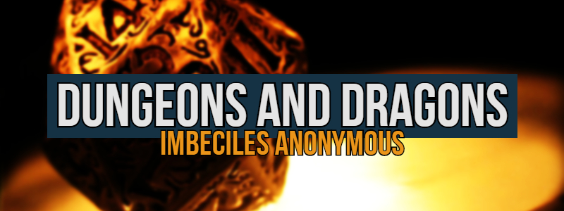 Dungeons & Dragons – Infallible Imbeciles Anonymous – Part #1