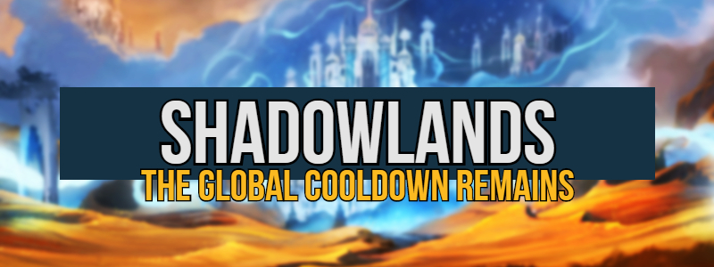 World of Warcraft: Shadowlands – Global Cooldown Changes Not Reverted, Despite Player Feedback