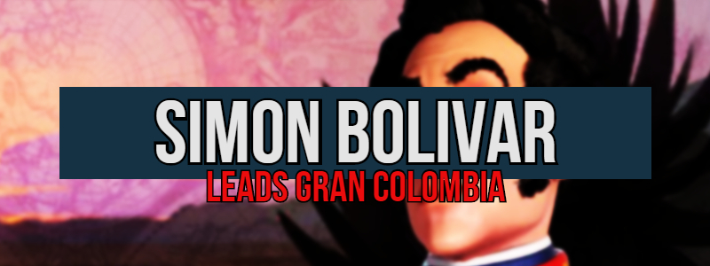 Simon Bolivar leads Gran Colombia in Civilization 6