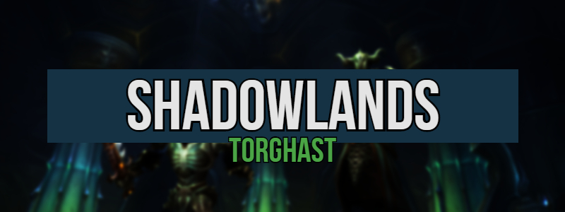 WoW: Shadowlands – Torghast, Warcraft's Roguelike Adventure